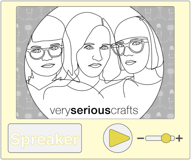 Listen to the Very Serious Crafts Podcast on Spreaker
