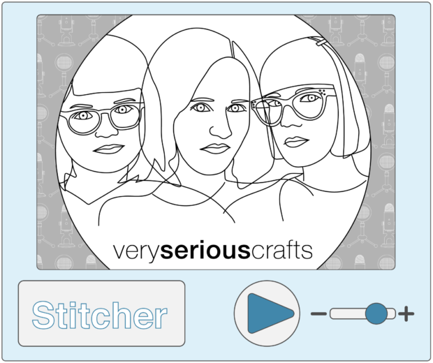 Listen to the Very Serious Crafts Podcast on Stitcher