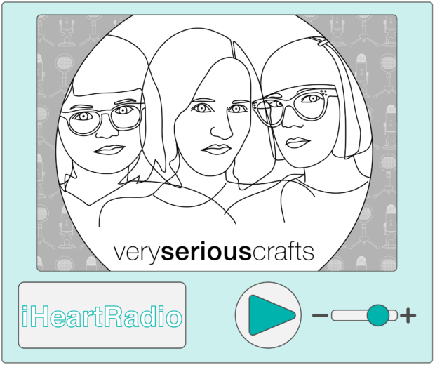 Listen to the Very Serious Crafts Podcast on iHeartRadio